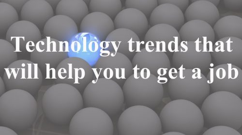 7 Technology Trends You Need to Know to Work in Any Organization